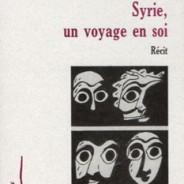 Syrie, un voyage en soi