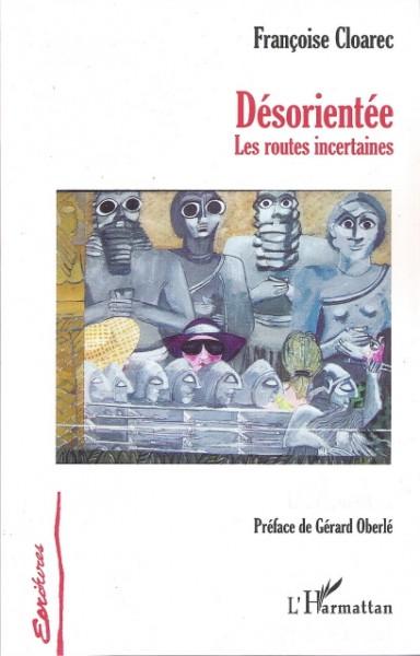 desorientee - Francoise Cloarec